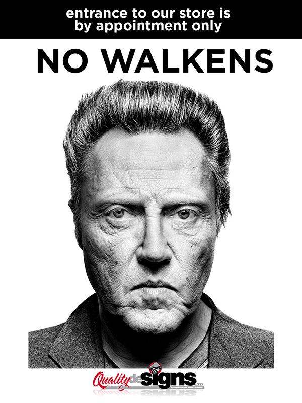 no walkens